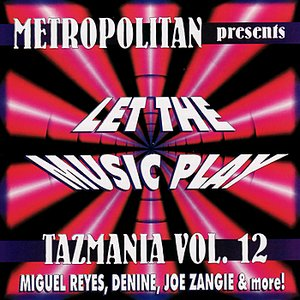 Image for 'Tazmania Vol. 12: Let the Music Play'