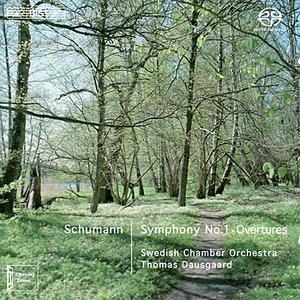 Image for 'SCHUMANN: Symphony No. 1 / Overtures'