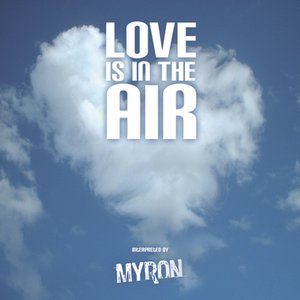 Image for 'Love Is In The Air'
