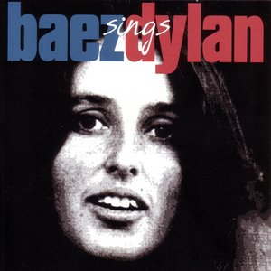 Image for 'Baez Sings Dylan'