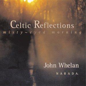 Image for 'Celtic Reflections (Misty-Eyed Morning)'