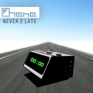 Image for 'Never 2  late'