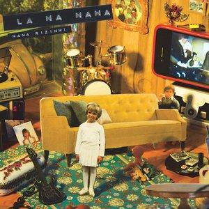 Image for 'La Na Nana'