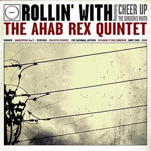 Image for 'Rollin' With The Ahab Rex Quintet'