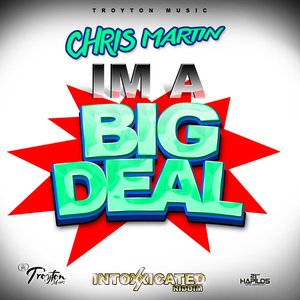 Image for 'I'm A Big Deal - Single'