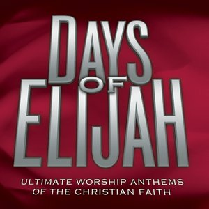 Image for 'Days Of Elijah (Time Life Anthems Series)'