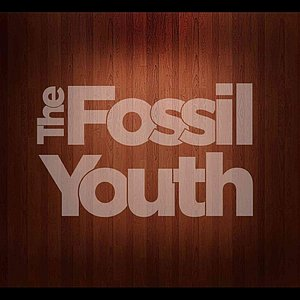 Image for 'The Fossil Youth'
