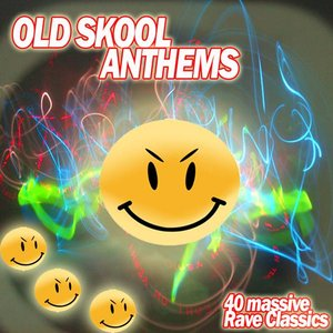 Image for 'OldSkool Anthems - Rave Classics'