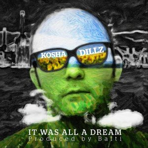 Image for 'It Was All a Dream'