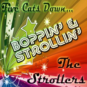 Image for 'Five Cats Down...Boppin' And Strollin''