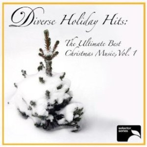 Image for 'Diverse Holiday Hits: The Ultimate Best Christmas Music, Vol. 1'