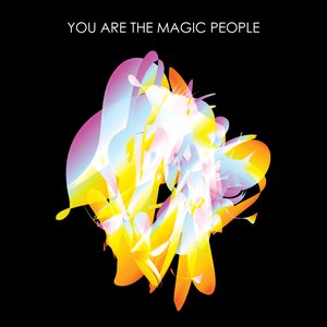 Image for 'You Are The Magic People'