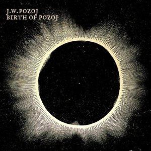 Imagen de 'Birth of Pozoj'