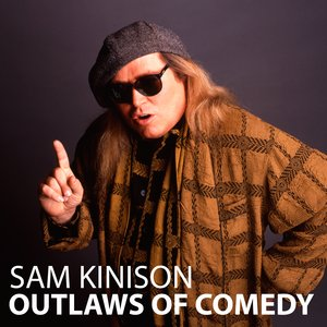 Image for 'Sam Kinison: Outlaws of Comedy'