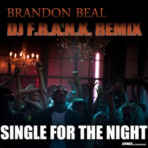 Image for 'Single for the Night(Dj F.R.A.N.K Remix)'