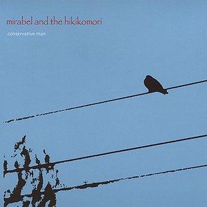 Image for 'Mirabel and the Hikikomori'