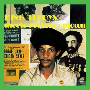 Image for 'King Tubby Meets Rockers Uptown'