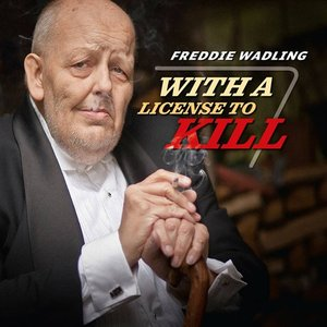 Image for 'With A License To Kill'