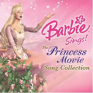 Image for 'Barbie Sings!: The Princess Movie Song Collection'