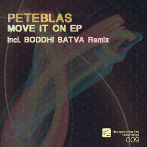 Bild för 'PeteBlas - Move It On EP - Deeper Shades Recordings 009'