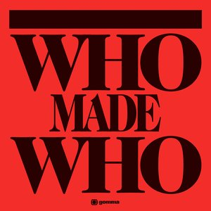Immagine per 'Who Made Who'