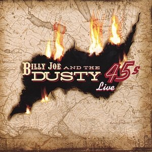 Image for 'Billy Joe & The Dusty 45s Live'
