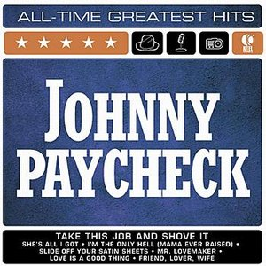 Image for 'Johnny Paycheck's All Time Greatest Hits'
