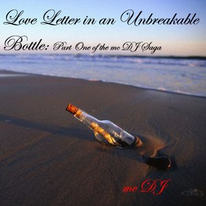 Image for 'Love Letter in an Unbreakable Bottle'