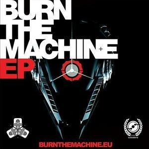 Imagem de 'Burn The Machine EP'