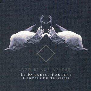 Imagem de 'Le Paradise Funèbre, L'Envers Du Tristesse'