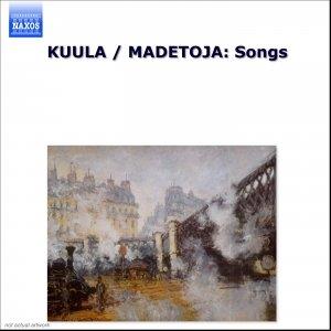 Image for 'KUULA / MADETOJA: Songs'