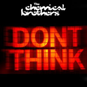 Image for 'Don't Think'
