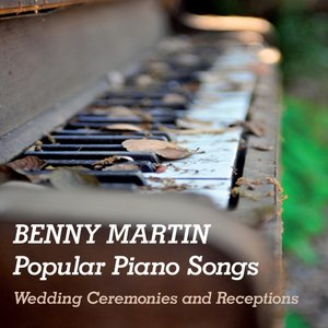 Image for 'Popular Piano Songs: Wedding Ceremonies and Receptions'