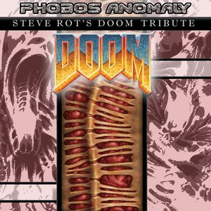 Image for 'Phobos Anomaly: Steve Rot's Doom Tribute'