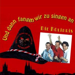 Image for 'Und dann fangen wir zu singen an'