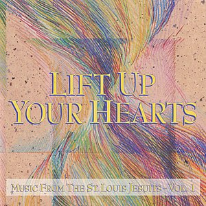 Image for 'Lift Up Your Hearts - Vol. 1'