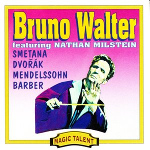 Image for 'Bruno Walter and Nathan Milstein'