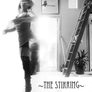Image for 'The Stirring'