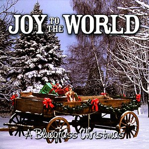 Image for 'Joy to the World - A Bluegrass Christmas'