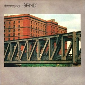 Image for 'Themes for 'Grind''