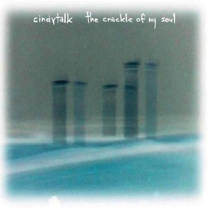 Image for 'The Crackle Of My Soul'
