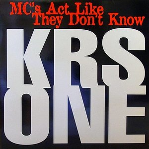 Image for 'MC's Act Like They Don't Know'