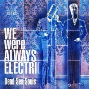 Image for 'We Were Always Electric'
