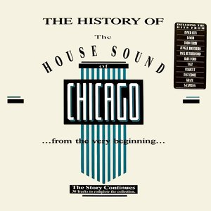 Bild för 'The History of the House Sound of Chicago, Volume 3'