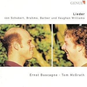 Image for 'Vocal Recital: Buscagne, Ernst - Schubert, F. / Brahms, J. / Barber, S. / Vaughan Williams, R.'