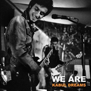 Image for 'We Are Kabul Dreams'
