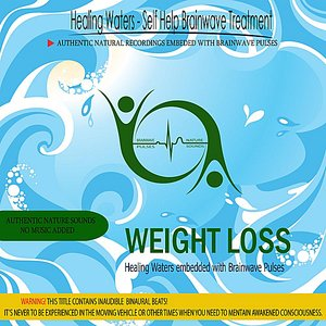 Image for 'Weight Loss - Healing Waters embedded with Brainwave Pulses'