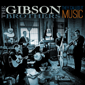 Gibson Brothers Ring The Bell Lyrics