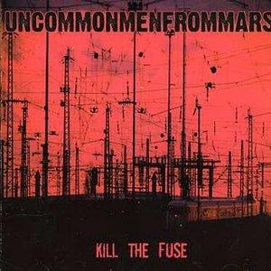 Image pour 'Kill the Fuse'
