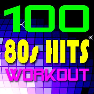 Image for '100 80s Hits Workout!'